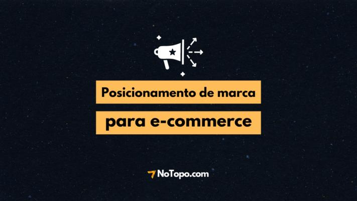 Case de sucesso NoTopo: Posicionamento de marca para e-commerce